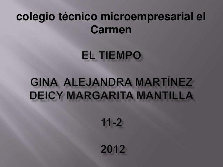 colegio técnico microempresarial el              Carmen