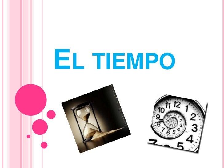 El tiempo<br />