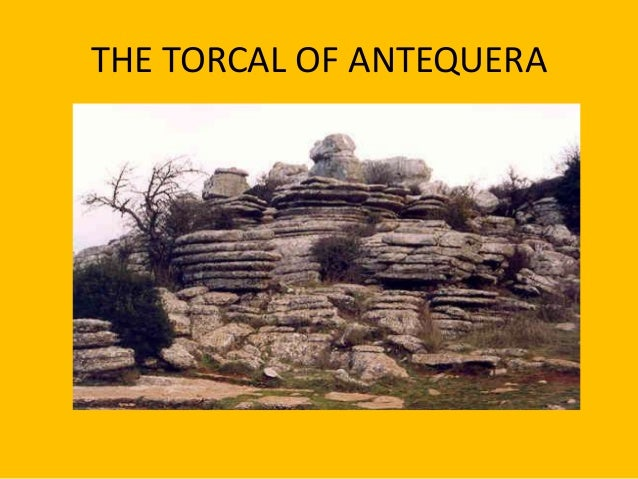 THE TORCAL OF ANTEQUERA