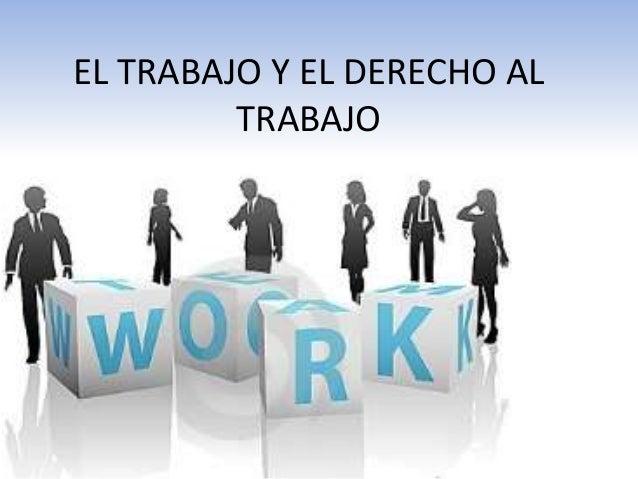 El trabajo y el derecho