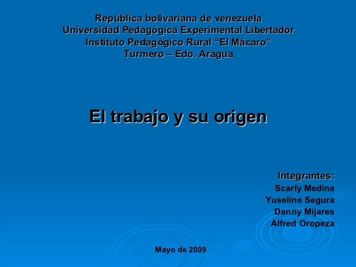 """República bolivariana de venezuela Universidad Pedagógica Experimental Libertador Instituto Pedagógico Rural """"El Mácaro"""" T..."""