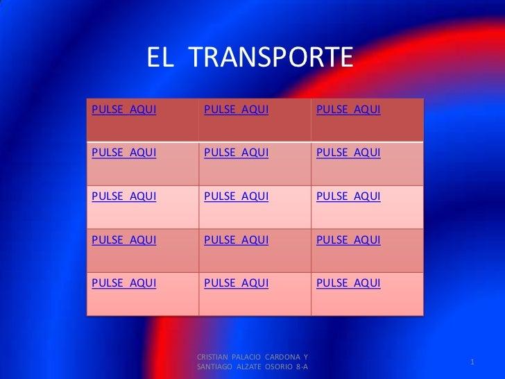 EL TRANSPORTEPULSE AQUI    PULSE AQUI                  PULSE AQUIPULSE AQUI    PULSE AQUI                  PULSE AQUIPULSE...
