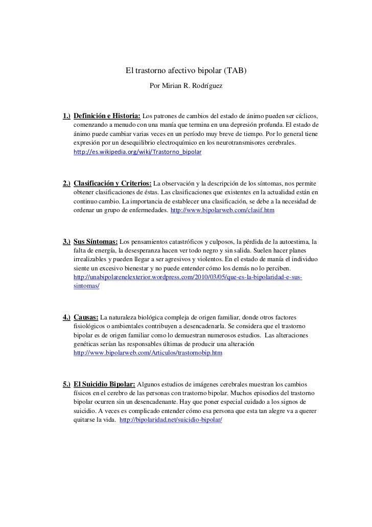 El trastorno afectivo bipolar (TAB)                                Por Mirian R. Rodríguez1.) Definición e Historia: Los p...
