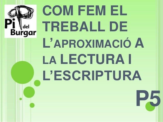 COM FEM ELTREBALL DEL'APROXIMACIÓ ALA LECTURA IL'ESCRIPTURAP5