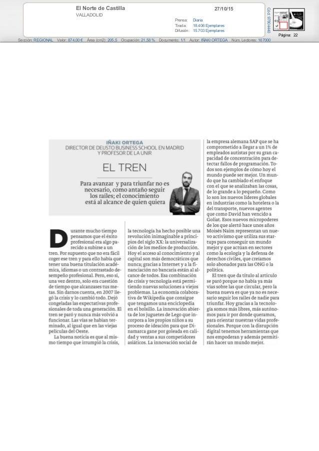 27/10/15El Norte de Castilla VALLADOLID Prensa: Diaria Tirada: 18.406 Ejemplares Difusión: 15.703 Ejemplares Página: 22 Se...