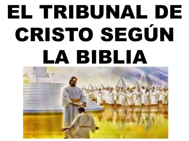 El Matrimonio Segun Biblia : El tribunal de cristo según la biblia