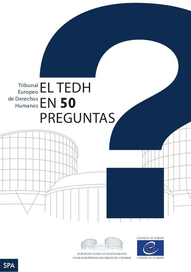 EAN COURT OF HUM EL TEDH EN 50 PREGUNTAS Tribunal Europeo de Derechos Humanos SPA