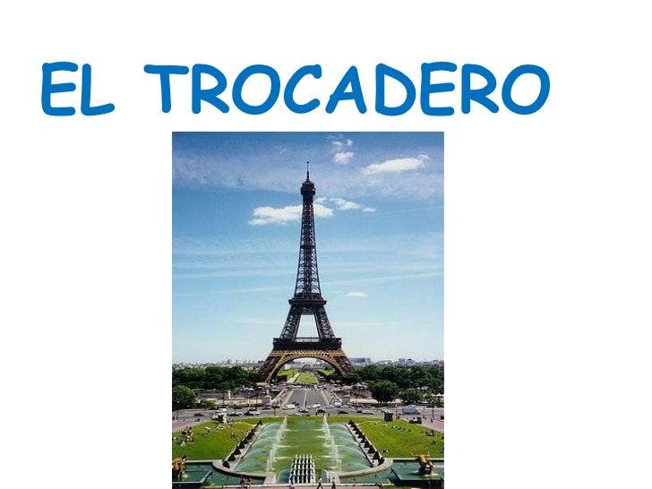 EL TROCADERO<br />