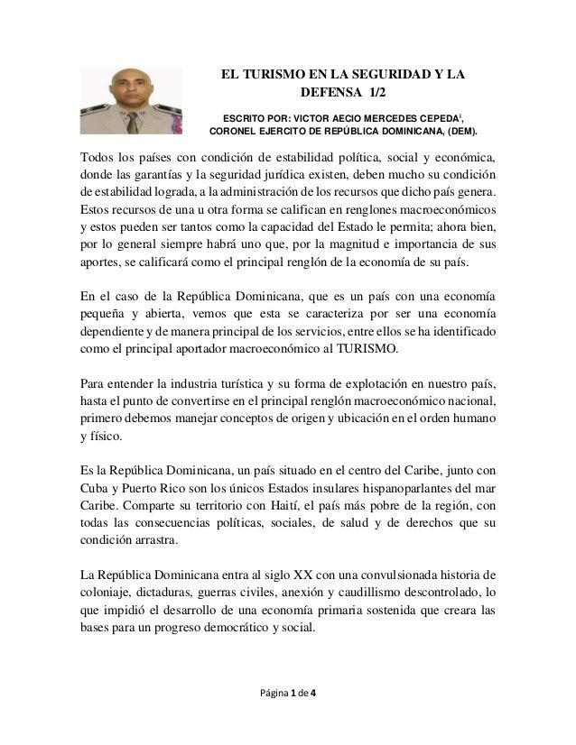 Página 1 de 4 EL TURISMO EN LA SEGURIDAD Y LA DEFENSA 1/2 ESCRITO POR: VICTOR AECIO MERCEDES CEPEDAi , CORONEL EJERCITO DE...