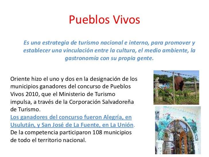 Pueblos Vivos<br />Es una estrategia de turismo nacional e interno, para promover y establecer una vinculación entre la cu...