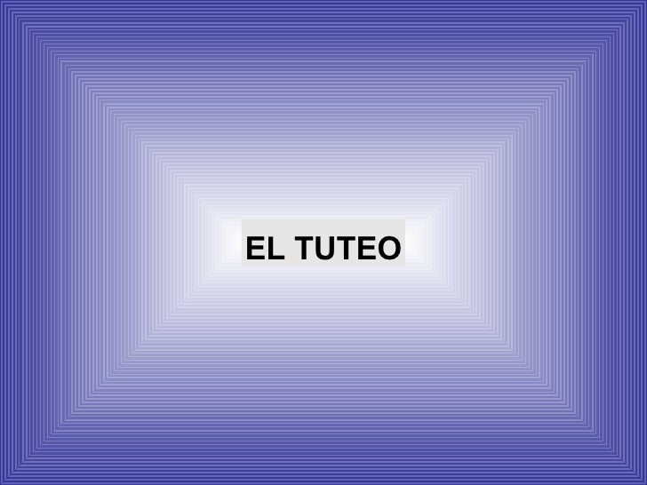 EL TUTEO