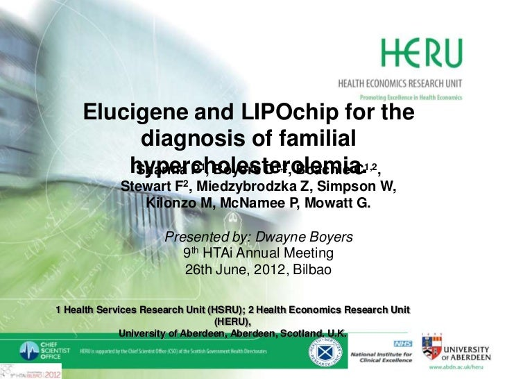 Elucigene FH20 and LIPOchip   for the diagnosis of for the    Elucigene and LIPOchip familial      hypercholesterolemia   ...
