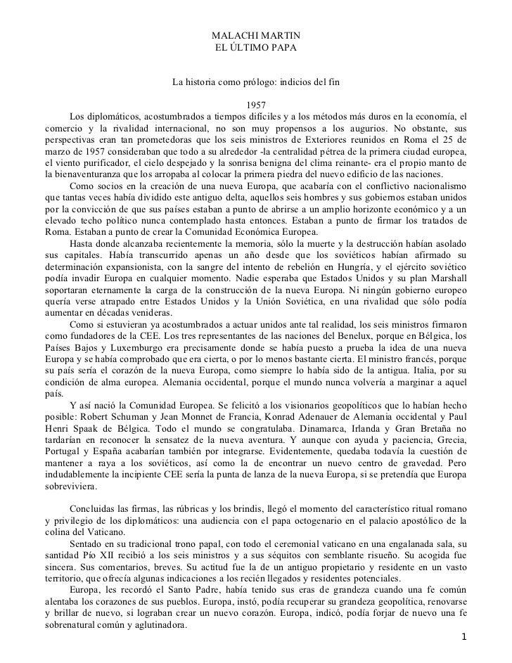 MALACHI MARTIN                                          EL ÚLTIMO PAPA                                La historia como pró...