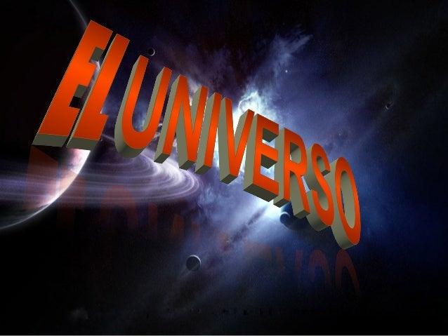 Introducción • En este power point hablaremos sobre la composición del universo y sus dimensiones, también hablaremos sobr...