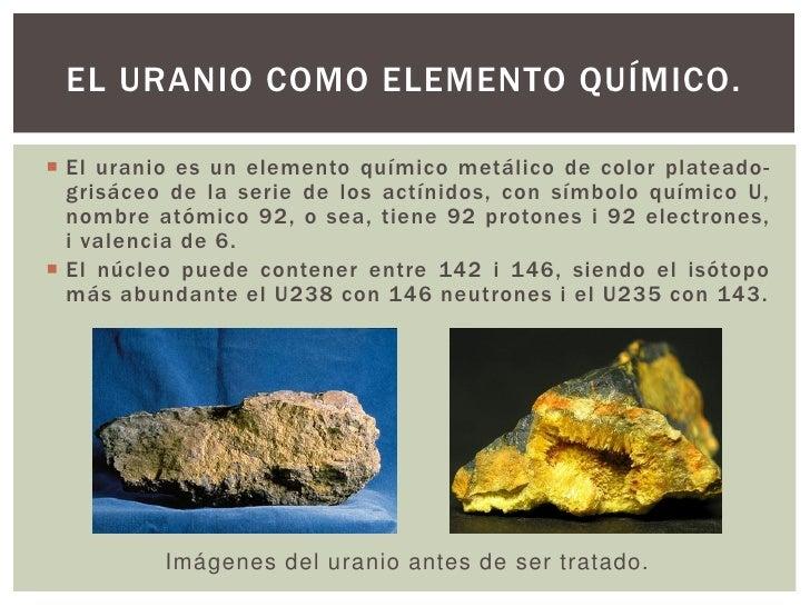 El uranio el combustible de las nucleares for Como se extrae el marmol