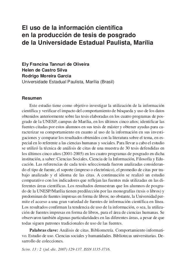 El uso de la información científicaen la producción de tesis de posgradode la Universidade Estadual Paulista, MaríliaEly F...