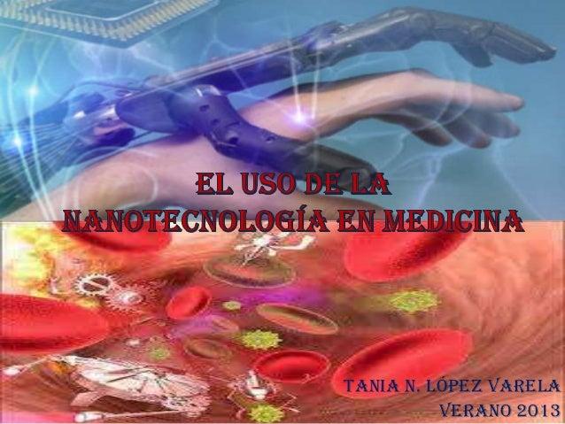 Tania n. lópez varela Verano 2013