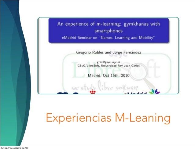 Experiencias M-Leaning lunes, 7 de octubre de 13