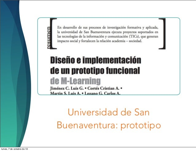 Universidad de San Buenaventura: prototipo lunes, 7 de octubre de 13