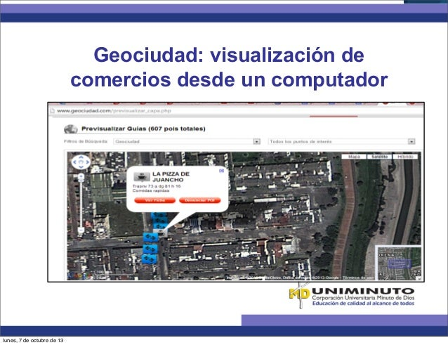 Geociudad: visualización de comercios desde un computador lunes, 7 de octubre de 13