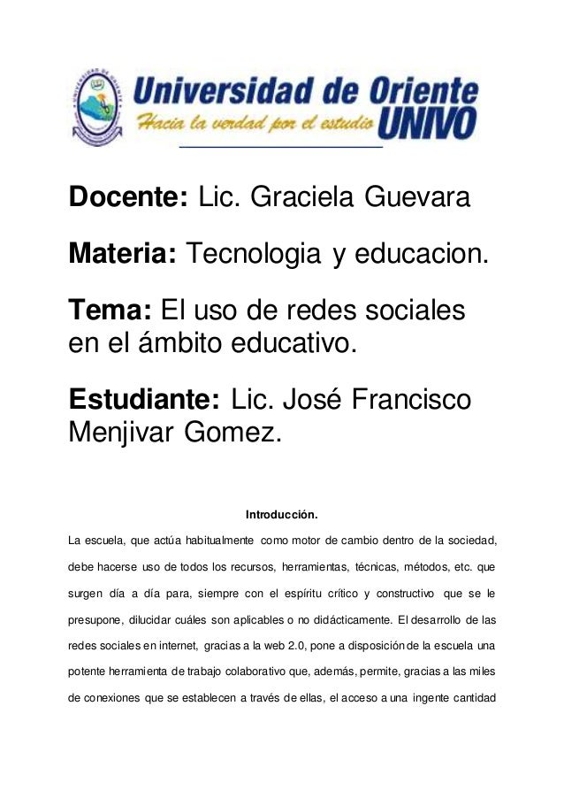 Docente: Lic. Graciela Guevara Materia: Tecnologia y educacion. Tema: El uso de redes sociales en el ámbito educativo. Est...