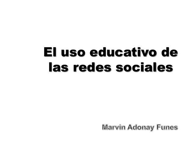 El uso educativo delas redes sociales