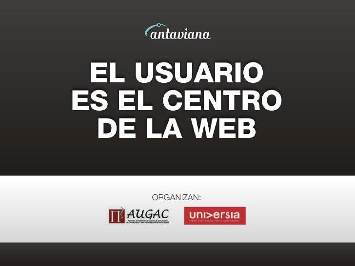 El Usuario Es el Centro De La Web