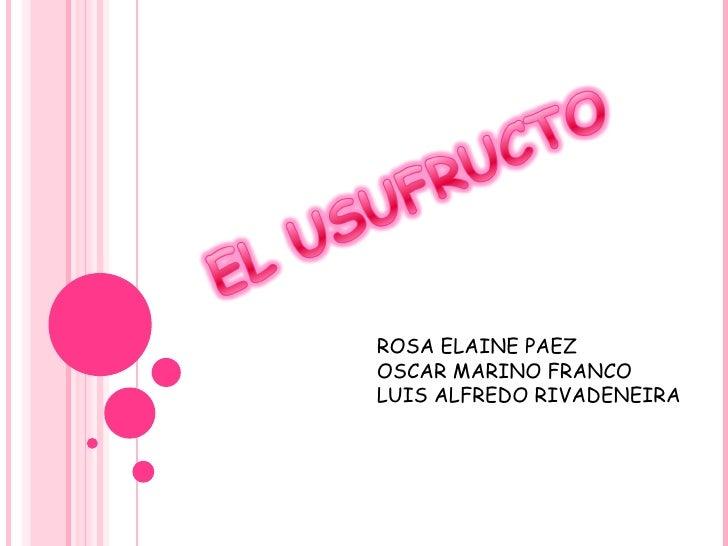 ROSA ELAINE PAEZ OSCAR MARINO FRANCO LUIS ALFREDO RIVADENEIRA