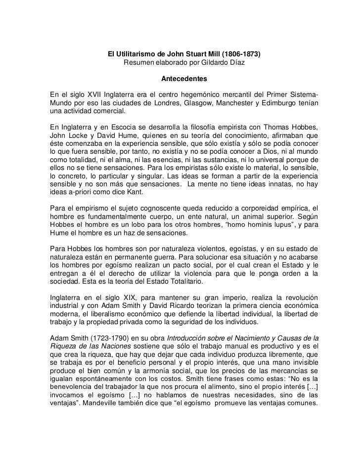 El Utilitarismo de John Stuart Mill (1806-1873)<br />Resumen elaborado por Gildardo Díaz<br />Antecedentes<br />En el sigl...