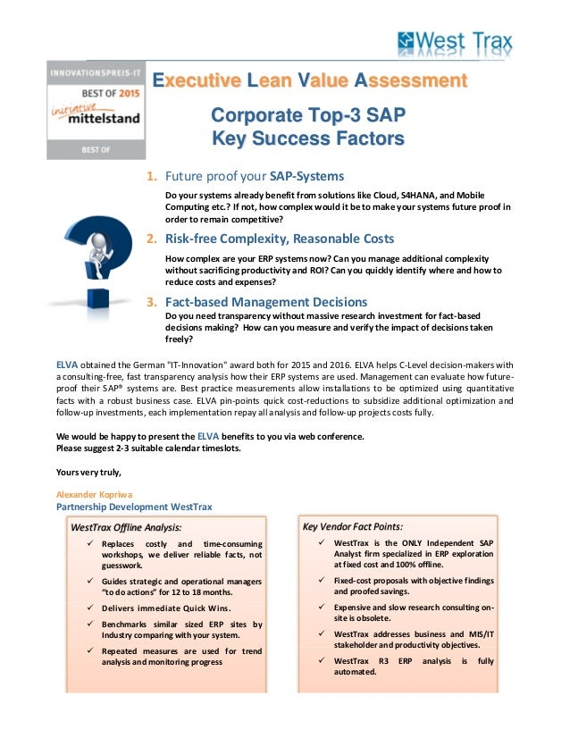 1. Future proof your SAP-Systems Do your systems already benefit from solutions like Cloud, S4HANA, and Mobile Computing e...