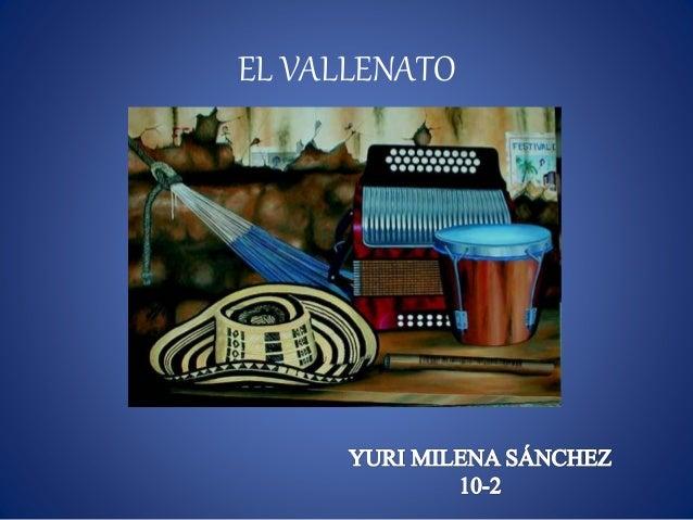 EL VALLENATO