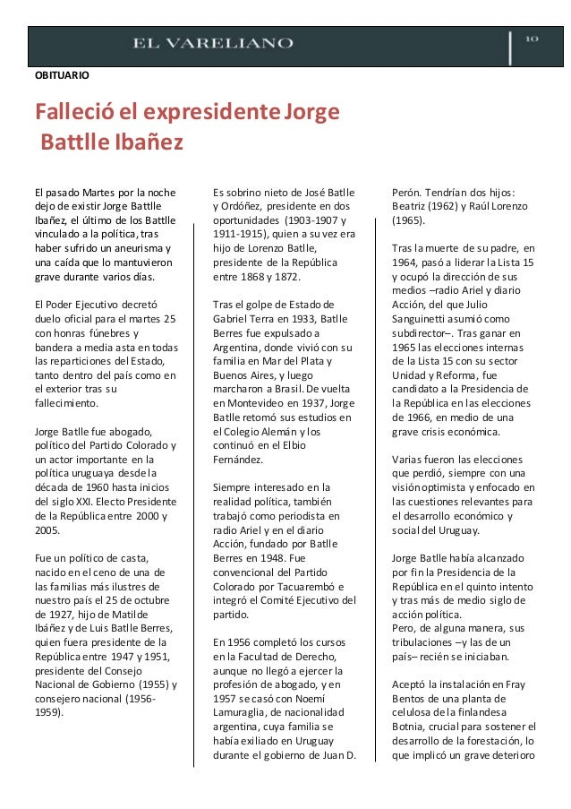 OBITUARIO Falleció el expresidenteJorge Battlle Ibañez El pasado Martes por la noche dejo de existir Jorge Battlle Ibañez,...