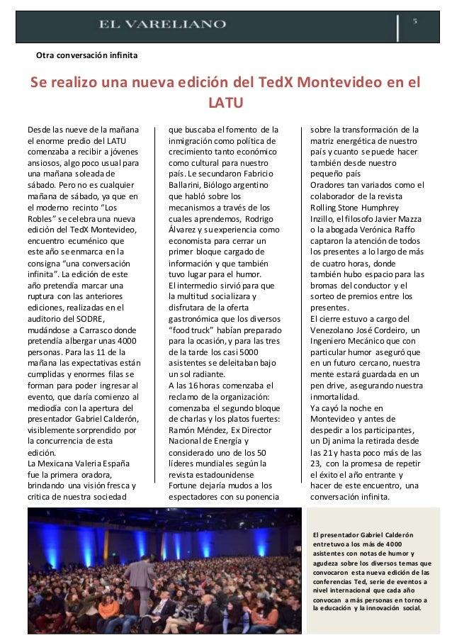 Otra conversación infinita Se realizo una nueva edición del TedX Montevideo en el LATU Desde las nueve de la mañana el eno...