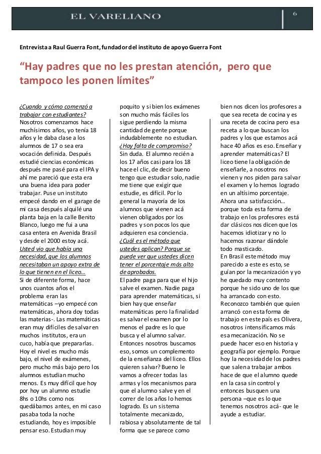 """Entrevista a Raul Guerra Font, fundadordel instituto de apoyoGuerra Font """"Hay padres que no les prestan atención, pero que..."""