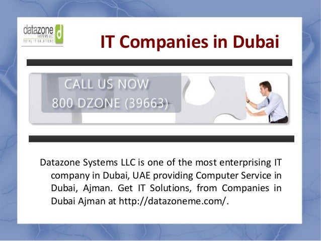 IT Companies in Dubai Datazone Systems LLC is one of the most enterprising IT company in Dubai, UAE providing Computer Ser...