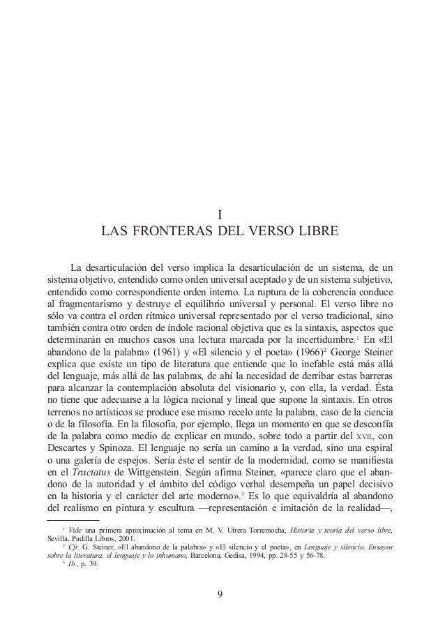 I LAS FRONTERAS DEL VERSO LIBRE La desarticulación del verso implica la desarticulación de un sistema, de un sistema objet...