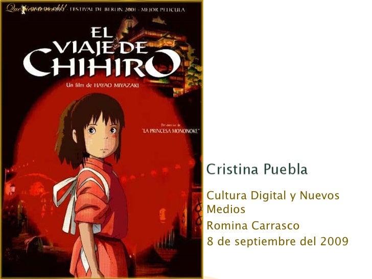 Cultura Digital y Nuevos Medios Romina Carrasco 8 de septiembre del 2009