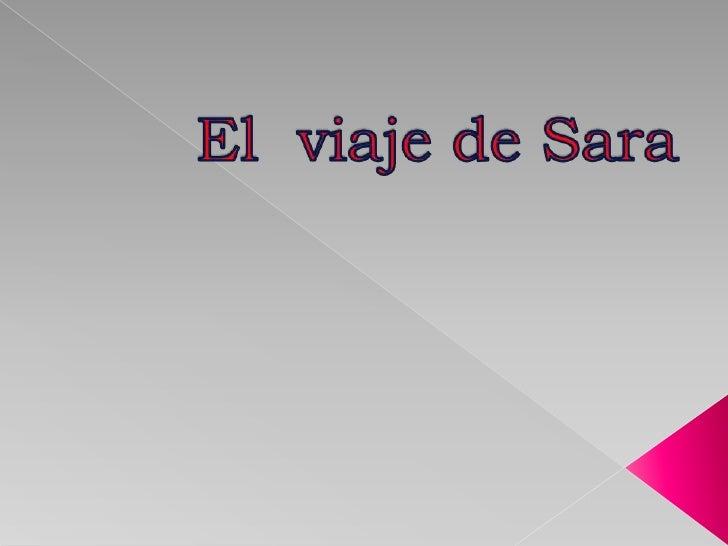 El  viaje de Sara<br />