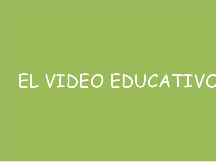 EL VIDEO EDUCATIVO<br />