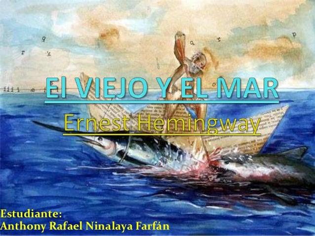 """""""El Viejo y El Mar"""" - Ninalaya Slide 2"""