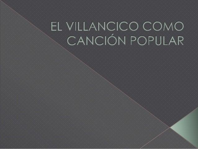 El Villancico Como Canción Popular Pptx Alejandro Patrizio