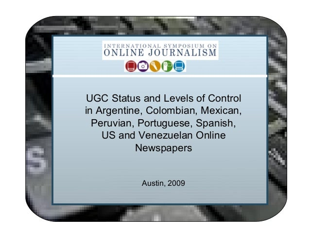 UGC Status and Levels of Control in Argentine, Colombian, Mexican, Peruvian, Portuguese, Spanish, US and Venezuelan Online...