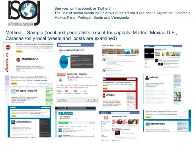 Method – Sample (local and generalists except for capitals: Madrid, Mexico D.F., Caracas /only local tweets and posts are ...