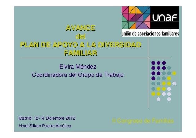 AVANCE             delPLAN DE APOYO A LA DIVERSIDAD          FAMILIAR               Elvira Méndez      Coordinadora del Gr...
