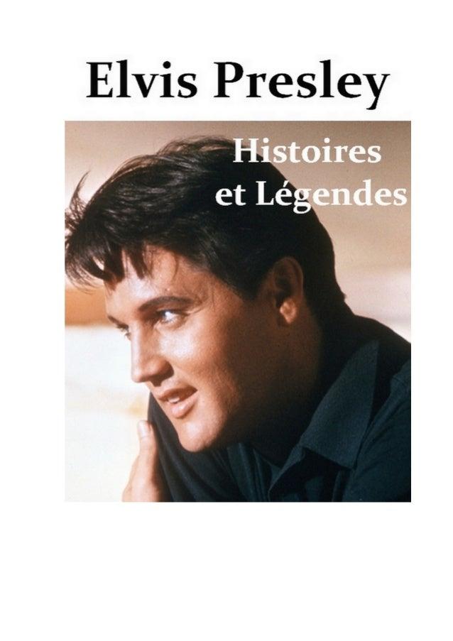 extrait du livre                                   Elvis Presley                         Histoires et Légendes            ...