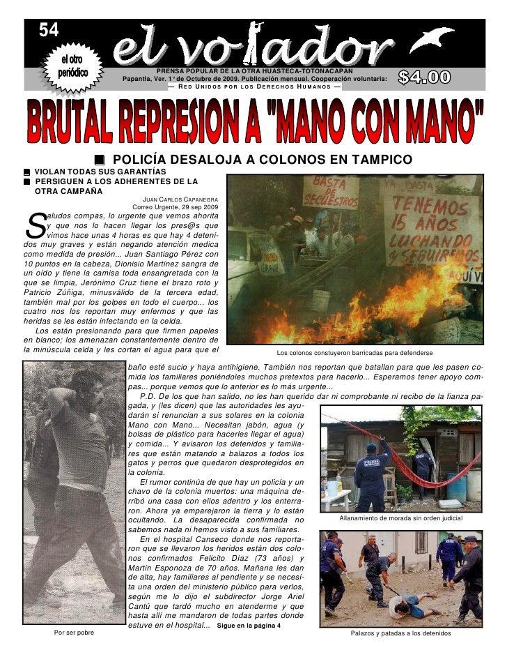 PRENSA POPULAR DE LA OTRA HUASTECA-TOTONACAPAN                          Papantla, Ver. 1° de Octubre de 2009. Publicación ...