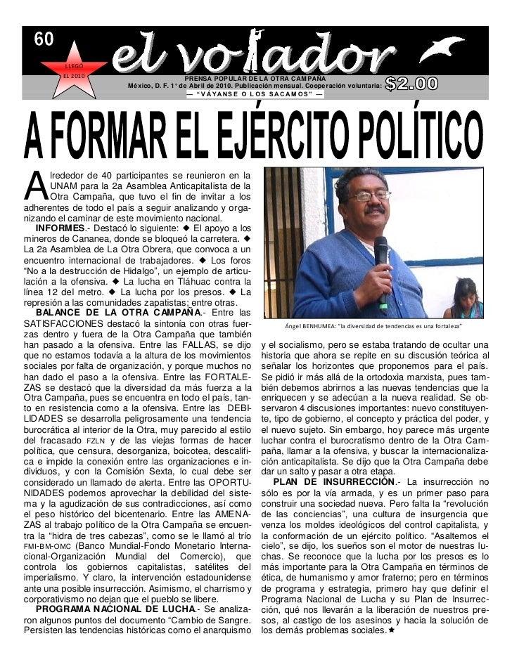 LLEGÓ           EL 2010                           PRENSA POPULAR DE LA OTRA CAMPAÑA                           México, D. F...