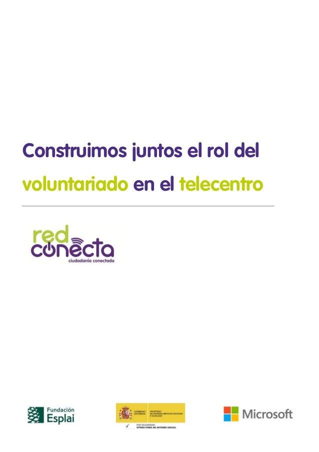 Construimos juntos el rol del voluntariado en el telecentro