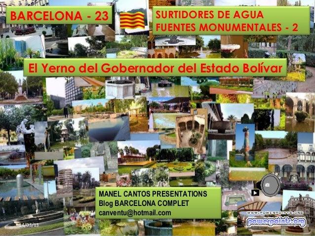 BARCELONA - 23              SURTIDORES DE AGUA                            FUENTES MONUMENTALES - 2    El Yerno del Goberna...