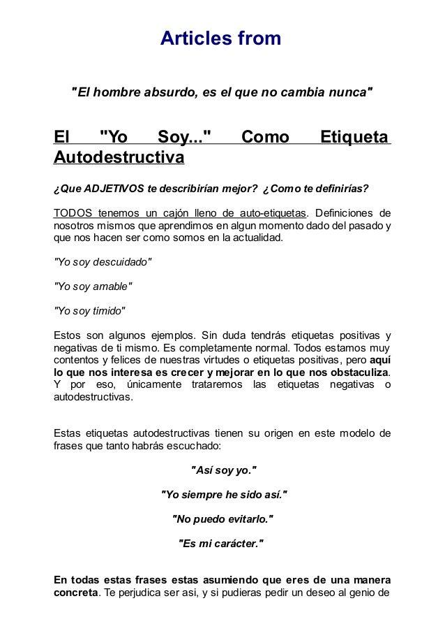 """Articles from """"El hombre absurdo, es el que no cambia nunca"""" El """"Yo Soy..."""" Como Etiqueta Autodestructiva ¿Que ADJETIVOS t..."""